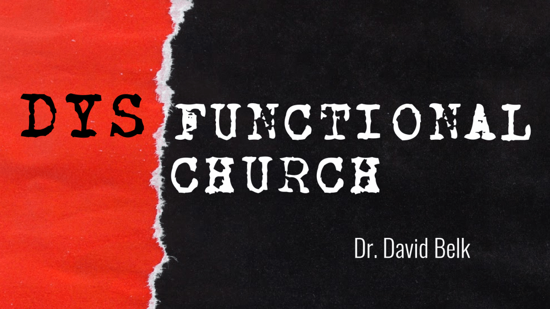 Dysfunctional Church