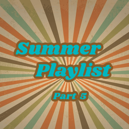 Summer Playlist – It Is Well With My Soul