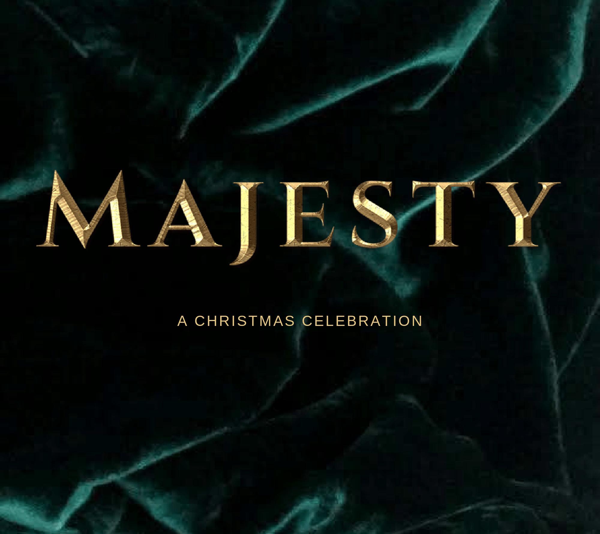 Majesty – Christmas Musical