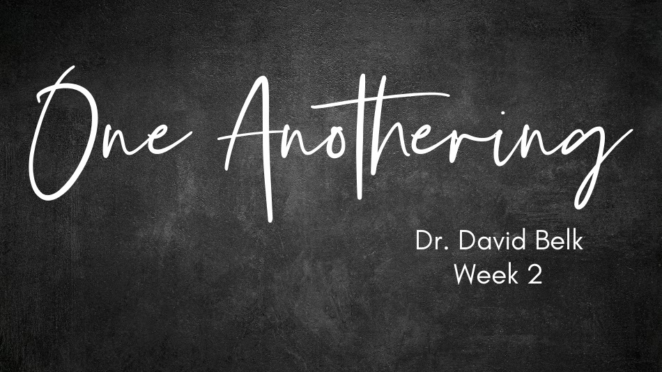 One Anothering – Week 2