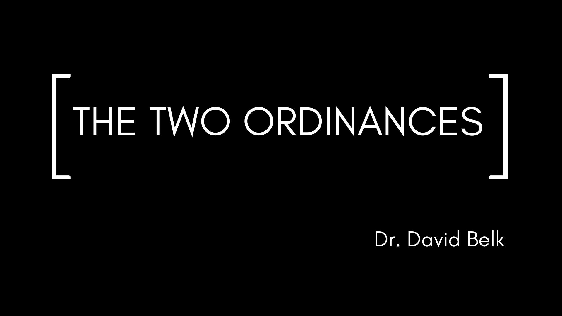 The Two Ordinances